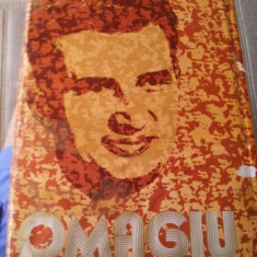 Omagiu Tovarășului Nicolae Ceausescu - Carte veche
