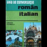 GHID DE CONVERSAȚIE ROMÂN-ITALIAN - ADRIANA LĂZĂRESCU - SPORT-TURISM - AN 1977