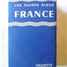 """""""LES GUIDES BLEUS - FRANCE"""", Francis Ambriere, 1960. Carte noua"""