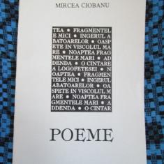 Mircea CIOBANU - POEME (prima editie - 1994 - STARE IMPECABILA!) - Carte poezie