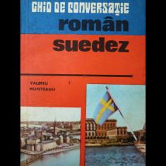 GHID DE CONVERSAȚIE ROMÂN-SUEDEZ - VALERIU MUNTEANU - EDITURA SPORT-TURISM 1977 - Ghid de conversatie