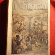 V.Demetrius - Domnul Deputat - Prima Ed. 1921 cu dedicatie si autograf - Roman