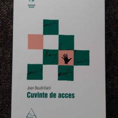 Jean Baudrillard - Cuvinte de acces - Carte de aventura
