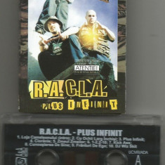 A(02) Caseta audio-R.A.C.L.A. Plus Infinit - Muzica Hip Hop Altele, Casete audio