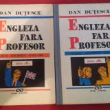 Engleza Fara Profesor. Seria a II-a, Vol. 1+2 - Dan Dutescu, 1993 - Curs Limba Engleza Altele