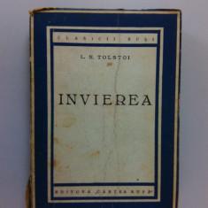 001. INVIEREA, de Lev Tolstoi, Editura Cartea Rusa. - Roman