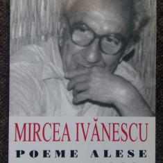 Mircea Ivanescu - Poeme alese 1966-1989 - Carte de aventura