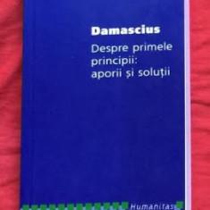 Despre primele principii  : aporii si solutii / Damascius