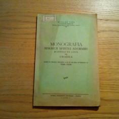 MONOGRAFIA BISERICII SFINTEI ADORMIRI din Oradea - Nicolae Firu - Oradea, 1934