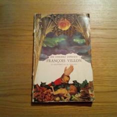 Din Stihurile Jupinului FRANCOIS VILLON * in Talmacirea lui Al. Alexianu - 1980 - Carte de lux