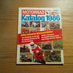 MOTORRAD Katalog 1986 - 17 Ausgabe Jahrgang - 218 p.; lb. germana - Revista auto