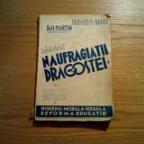 NAUFRAGIATII DRAGOSTEI * Studiu Psihosexual - H. Martin - Adevarul, 208 p. - Carte Psihologie