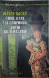 Omul care isi confunda sotia cu o palarie  - Oliver Sacks (a) -7, Humanitas