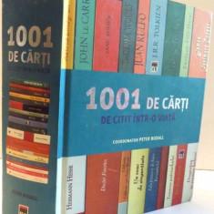1001 DE CARTI DE CITIT INTR-O VIATA de PETER BOXALL, 2008