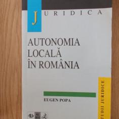 AUTONOMIA LOCALA IN ROMANIA- EUGEN POPA, Alta editura