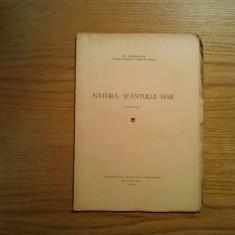 NATURA SFANTULUI HAR * partea I - N. Chitescu - 1944, 59 p. - Carti bisericesti