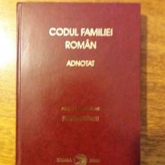 Codul familiei roman adnotat - Florin Ciutacu / C66P - Carte Dreptul familiei