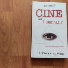 CINE SUNT ILLUMINATII? -LINDSAY PORTER - Carte masonerie