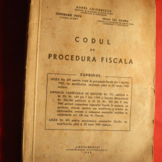 A.Grigorescu si colectiv - Codul de Procedura Fiscala 1948 Ed.Imprimeria - Carte despre fiscalitate