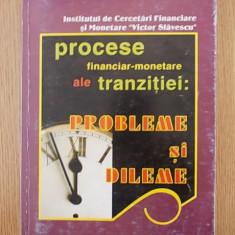 Procese financiar monetare ale tranzitiei- ACADEMIA ROMANA