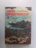 002.  Caderea Constantinopolelui, de  Vintila Corbul. Vol.1