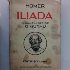 002. Homer - Iliada, Traducere de G. Murnu - Carte mitologie