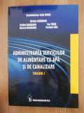 ADMINISTRAREA SERVICIILOR DE ALIMENTARE CU APA SI DE CANALIZARE- FELIX STROE