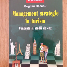 BOGDAN BACANU- MANAGEMENT STRATEGIC IN TURISM