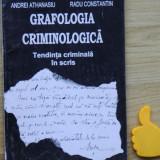 Grafologia criminologica Andrei Athanasiu Radu Constantin