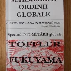 Schimbarea ordinii globale- Nathan Gardels - Carte masonerie