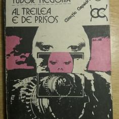 MCCH - TUDOR NEGOITA - AL TREILEA E DE PRISOS - Carte de aventura