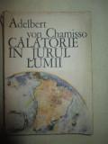 Calatorie in jurul lumii- Adelbert von Chamisso