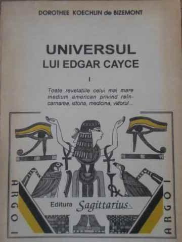 Universul Lui Edgar Cayce Vol.1 - Dorothee Koechlin De Bizemont ,397550 foto mare