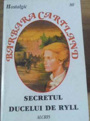Secretul Ducelui De Ryll - Barbara Cartland ,397584 foto