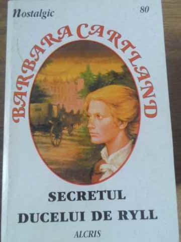 Secretul Ducelui De Ryll - Barbara Cartland ,397584