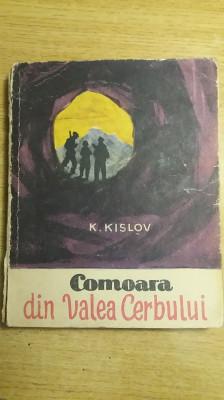 MCCH - K KISLOV - COMOARA DIN VALEA CERBULUI - EDITIE 1961 foto