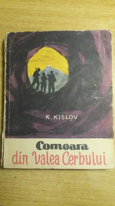 MCCH - K KISLOV - COMOARA DIN VALEA CERBULUI - EDITIE 1961 foto mare
