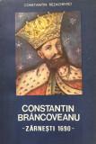 CONSTANTIN BRANCOVEANU - ZARNESTI 1690 - Constantin Rezachevici