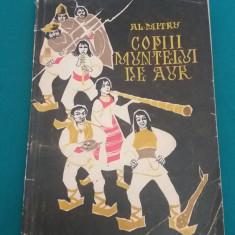 COPIII MUNTELUI DE AUR/ AL. MITRU/ / ILUSTRAȚII V. STRUMER/1968