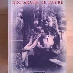 Gabriel Liiceanu - Declaratie de iubire - Filosofie