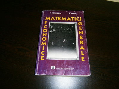 Matematici economice generale-ed Economica,1995! foto