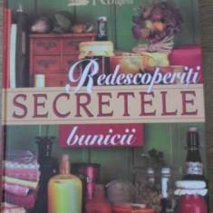 Redescoperiti Secretele Bunicii - Colectiv, 397628 - Carte Retete culinare internationale