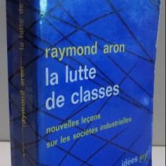 LA LUTTE DE CLASSES par RAYMOND ARON, 1964 - Carte Politica