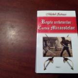 REGELE CERSETORILOR.CURTEA MIRACOLELOR MICHAEL ZEVACO - Carte de aventura