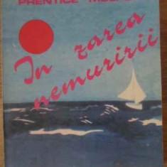 In Zarea Nemuririi - Prentice Mulford, 397505 - Carti Budism