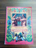Calatoriile lui Gulliver - Jonathan Swift - Format Mare - Ed. Ion Creanga
