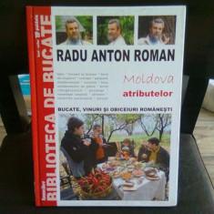 MOLDOVA ATRIBUTELOR - RADU ANTON ROMAN