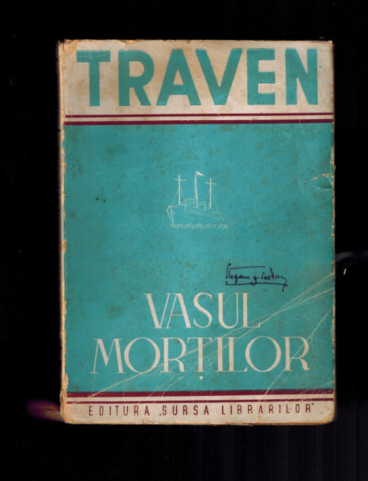 Vasul mortii /mortilor, povestea unui marinar american - B. Traven, interbelica