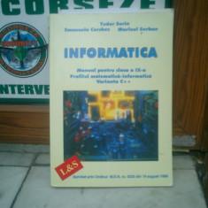 Informatica Manual pentru clasa a IX-a - Tudor Sorin, Emanuela Cherchez ai Marinel Serban - Carte Informatica