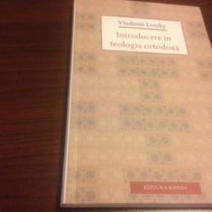 VLADIMIR LOSSKY, INTRODUCERE IN TEOLOGIA ORTODOXA.EDITIA A II-A REV. SOPHIA 2014